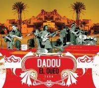 DADOU EL OUED, groupe musical