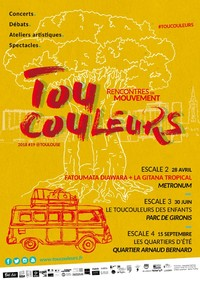 TOUCOULEURS, Rencontres en mouvement – Association Dell'Arte - Toulouse - 20 jan, 28 avr, 30 juin, 15 sep 2018